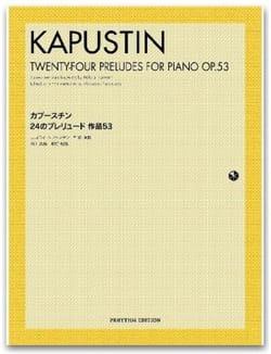Nikolai Kapustin - 24 Preludes Op. 53 - Partition - di-arezzo.fr