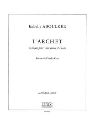 L'archet - Isabelle Aboulker - Partition - Mélodies - laflutedepan.com