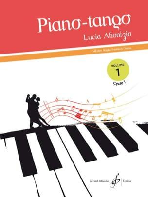 Piano Tango Volume 1 Cycle 1 - Lucia Abonizio - laflutedepan.com