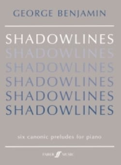 Shadowlines George Benjamin Partition Piano - laflutedepan