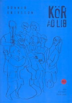 Gunnar Eriksson - Kör ad lib (bleu) - Partition - di-arezzo.fr