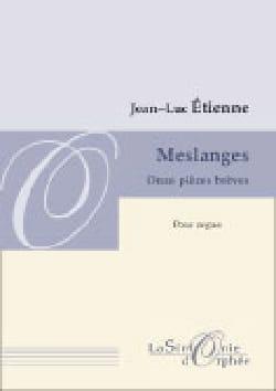 Jean-Luc Etienne - Meslanges - Sheet Music - di-arezzo.com