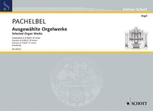 Johann Pachelbel - Ausgewählte Orgelwerke - Partition - di-arezzo.fr