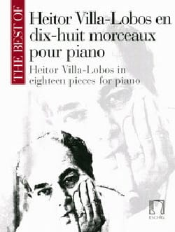 Heitor Villa-Lobos - 18 Pieces For Piano - Sheet Music - di-arezzo.com