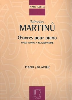 Oeuvres pour Piano Bohuslav Martinu Partition Piano - laflutedepan