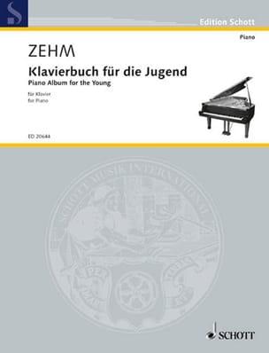 Klavierbuch Für Die Jugend - Friedrich Zehm - laflutedepan.com