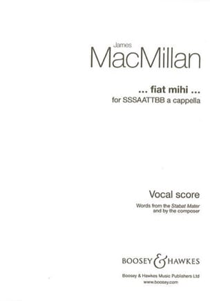 James Macmillan - ... Fiat Mihi ... - Partition - di-arezzo.fr