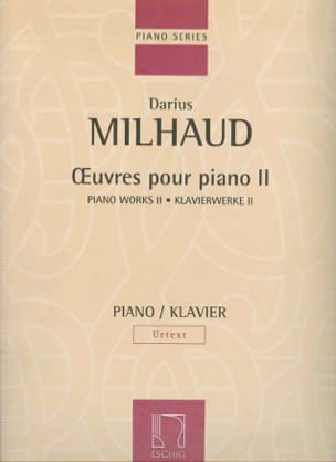 Oeuvres Pour Piano - Volume 2 MILHAUD Partition Piano - laflutedepan