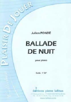 Ballade de Nuit - julien Pondé - Partition - Piano - laflutedepan.com