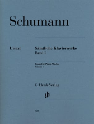 SCHUMANN - Complete Works For Piano - Volume 1 - Sheet Music - di-arezzo.co.uk