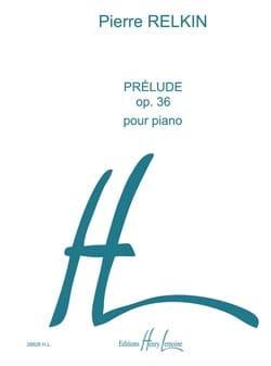 Prélude Op. 36 - Pierre Relkin - Partition - Piano - laflutedepan.com