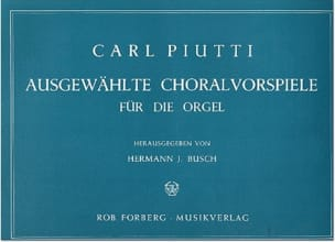 Ausgewählte Choralvorspiele Carl Piutti Partition Orgue - laflutedepan