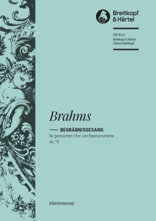 Begräbnisgesang Op. 13 BRAHMS Partition Chœur - laflutedepan