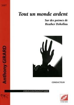 Tout un Monde Ardent Anthony Girard Partition Chœur - laflutedepan