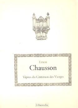 Ernest Chausson - Vêpres Du Commun des Vierges - Partition - di-arezzo.fr