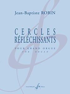 Jean-Baptiste Robin - Cercles Réfléchissants - Partition - di-arezzo.fr