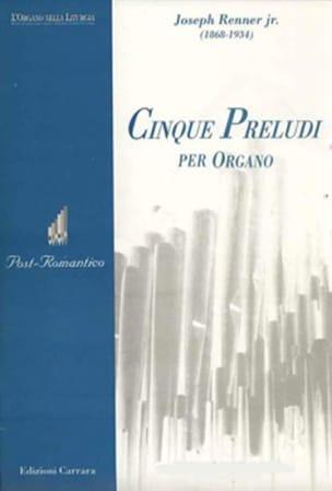 Joseph Renner - 5 Préludes Pour Orgue Op. 41 - Partition - di-arezzo.fr