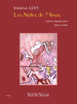 Krishna Lévy - Les Notes de 7 Lieux - Partition - di-arezzo.fr