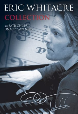 Collection Eric Whitacre Partition Chœur - laflutedepan