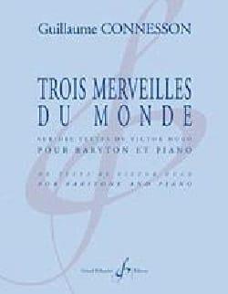 Guillaume Connesson - Trois Merveilles Du Monde - Partition - di-arezzo.fr