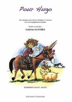 Ludivine Sanchez - Pour Hugo - Partition - di-arezzo.fr