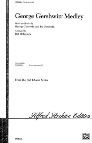 Medley - Georges Gershwin - Partition - Chœur - laflutedepan.com