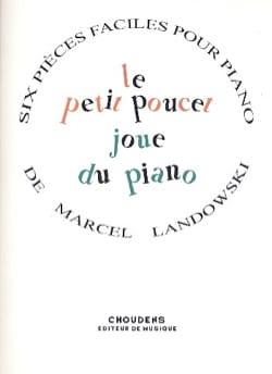 Marcel Landowski - Le Petit Poucet Joue Du Piano - Partition - di-arezzo.fr