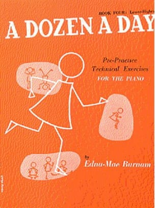 A Dozen A Day Volume 4 en Anglais Partition Piano - laflutedepan