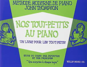 John Thompson - Nos Tout-Petits Au Piano - Sheet Music - di-arezzo.com