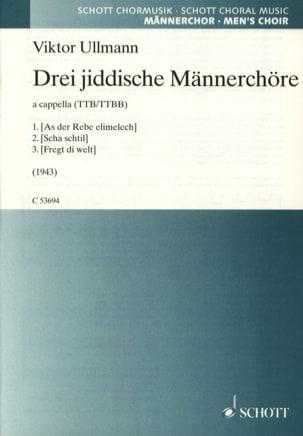 Viktor Ullmann - Drei Jiddische Männerchöre - Partition - di-arezzo.fr