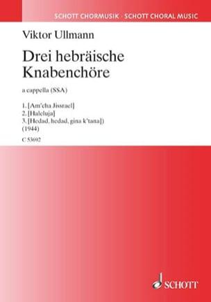 Drei Hebräische Knabenchöre - Viktor Ullmann - laflutedepan.com