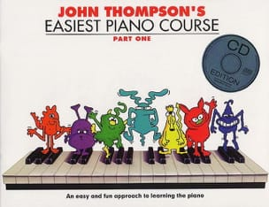 John Thompson - Easiest Piano Course Volume 1 avec CD - Partition - di-arezzo.ch