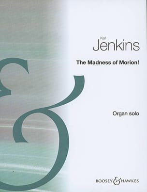 Karl Jenkins - The Madness Of Morion! - Partition - di-arezzo.fr