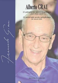 Albert Grau - 21 Sacred and Profane Polyphonies - Sheet Music - di-arezzo.co.uk