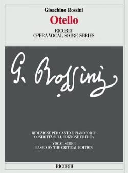 Gioachino Rossini - Otello. Critical Edition - Sheet Music - di-arezzo.co.uk
