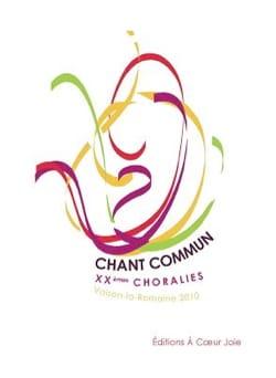 - Chant commun XXèmes Choralies 2010 - Partition - di-arezzo.fr