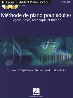 Fred Kern, Phillip Keveren, Barbara Kreader & Mona Rejino - Methode de Piano Pour Adultes Volume 1 avec 2 Cd - Sheet Music - di-arezzo.com