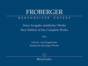 Johann Jakob Froberger - Neue Ausgabe Sämtlicher Werke Volume 6 Partie 1 - Partition - di-arezzo.fr