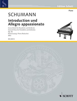 Robert Schumann - Introduction Und Allegro Appassionato Op. 92 - Partition - di-arezzo.fr