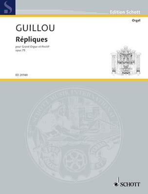 Répliques Op. 75 - Jean Guillou - Partition - Orgue - laflutedepan.com