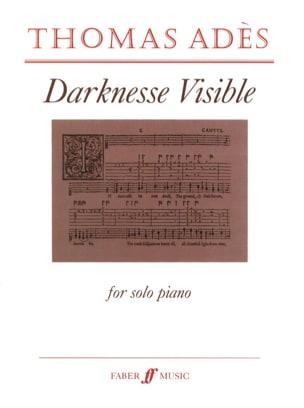 Darknesse Visible Thomas Adès Partition Piano - laflutedepan