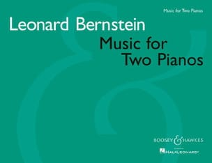 Leonard Bernstein - Music For Two Pianos - Partition - di-arezzo.fr