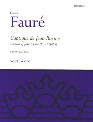 Cantique de Jean Racine Opus 11 FAURÉ Partition Chœur - laflutedepan