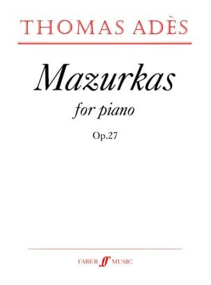 Thomas Adès - Mazurkas Opus 27 - Partition - di-arezzo.fr