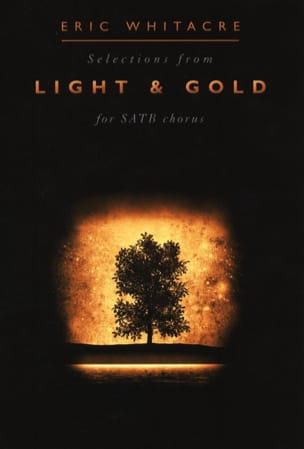 Eric Whitacre - Light And Gold - Sheet Music - di-arezzo.com