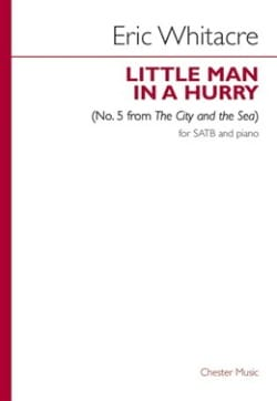 Eric Whitacre - Little Man In A Hurry N°. 5 - Partition - di-arezzo.fr