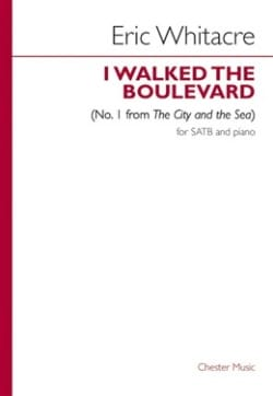 Eric Whitacre - I Walked The Boulevard N°. 1 - Partition - di-arezzo.fr