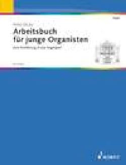 Arbeitsbuch Für Junge Organisten Peter Dicke Partition laflutedepan