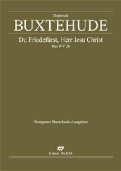 Dietrich Buxtehude - Du Friedefürst, Herr Jesu Christ Buxwv 20 - Partition - di-arezzo.fr
