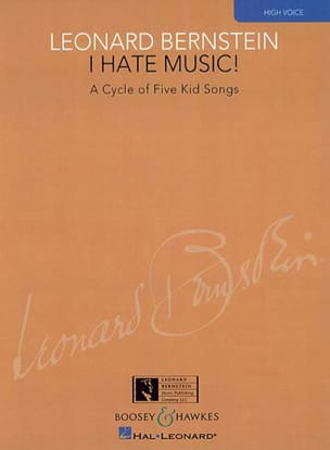 I Hate Music High Voice BERNSTEIN Partition Mélodies - laflutedepan